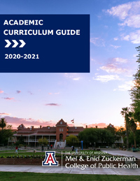 Mel and Enid Zuckerman College of Public Health Academic Catalog 2020-2021