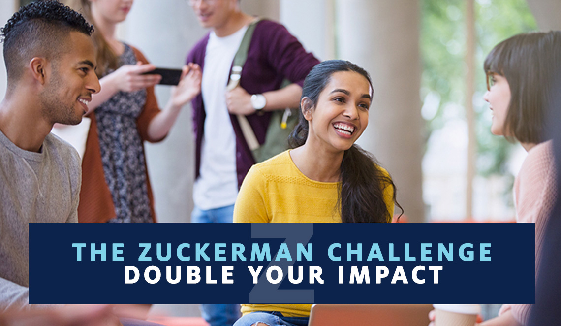Zuckerman Challenge - Double Your Impact